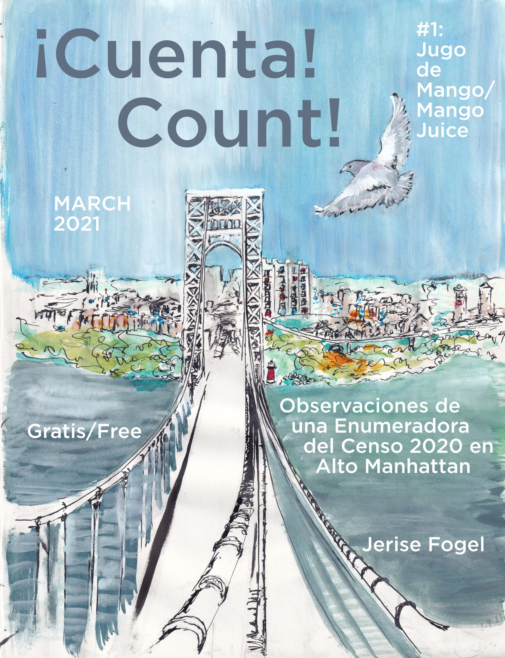 ¡Cuenta! Count! #1 - Mango Juice - Observations of a Census 2020 Enumerator in Washington Heights