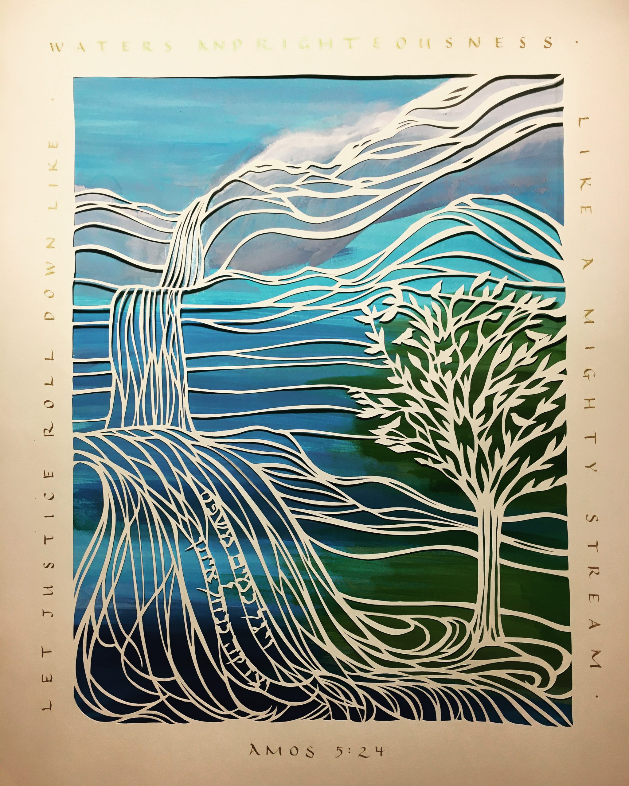 """""""Let Justice Roll Down Like Waters"""" - Papercut Setting of Amos 5:24 - 16""""x20"""""""